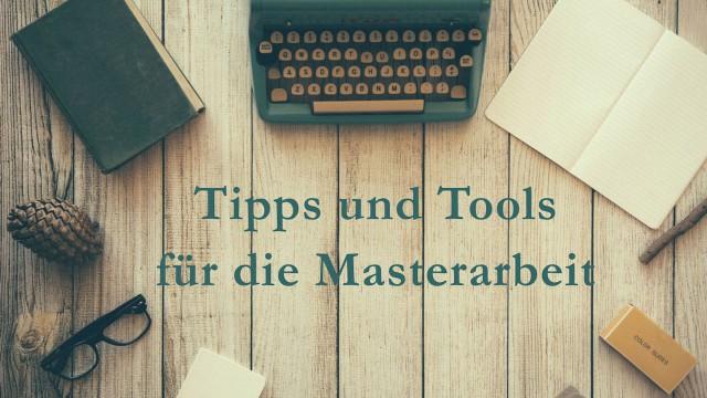 Masterarbeit: Tipps und Tools