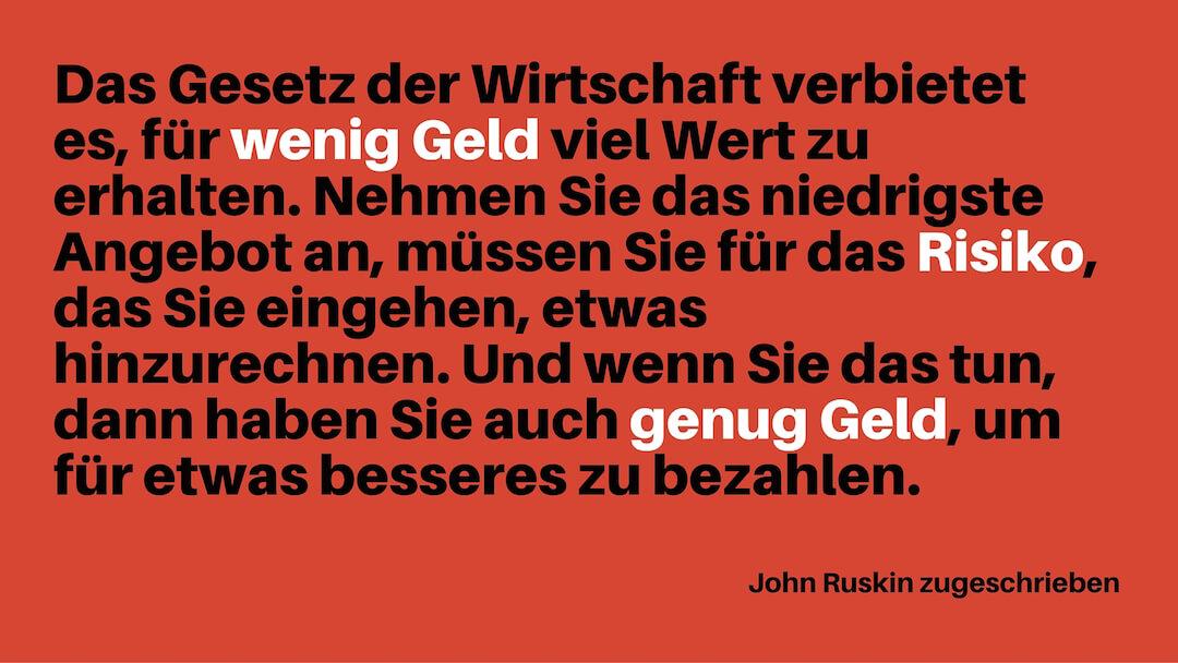 John Ruskin: Gesetz der Wirtschaft